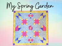 my spring garden mystery quilt